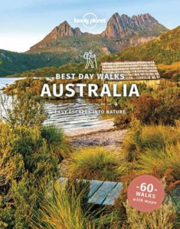 Best Day Walks Australia by Various
