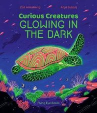 Curious Creatures Glowing In The Dark