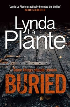Buried by Lynda La Plante