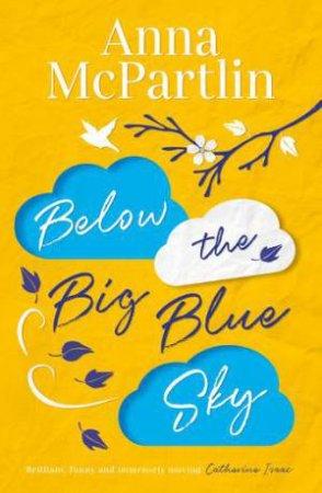 Below The Big Blue Sky