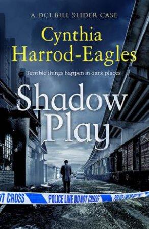 Shadow Play by Cynthia Harrod-Eagles