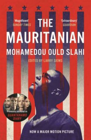 The Mauritanian by Mohamedou Ould Slahi