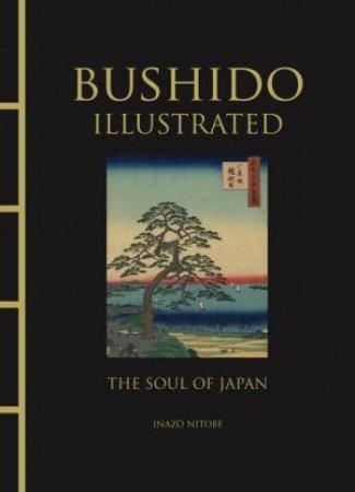 Illustrated Bushido by Various