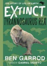 Extinct Tyrannosaurus Rex