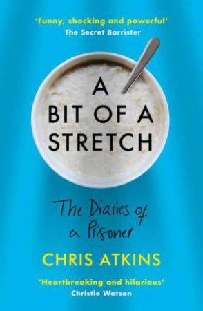 A Bit Of A Stretch by Chris Atkins
