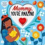 Mummy Youre Amazing