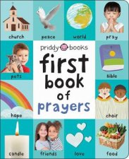 First Book Of Prayers First 100 Soft To Touch