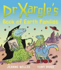 Dr Xargles Book Of Earth Families