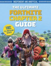The Ultimate Fortnite Chapter 2 Guide