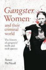 Gangster Women And Their Criminal World