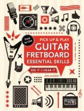 Pick Up  Play Guitar Fretboard Essential Skills