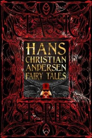 Hans Christian Andersen Fairy Tales by Various