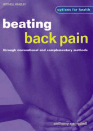Options For Health: Beating Back Pain by Anthony Campbell