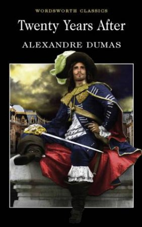 Twenty Years After by DUMAS ALEXANDRE
