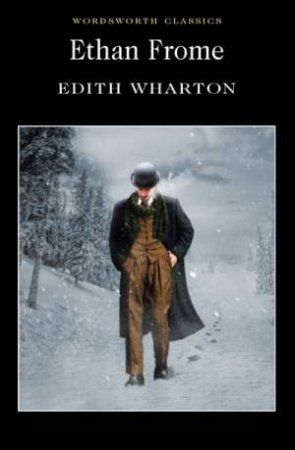 Ethan Frome by WHARTON EDITH