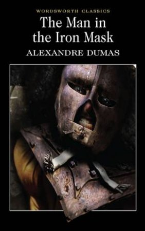 Man In The Iron Mask by DUMAS ALEXANDRE