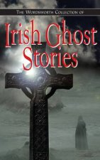 Wordsworth Collection of Irish Ghost Stories
