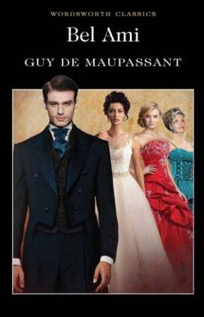 Bel Ami & Une Vie by MAUPASSANT GUY DE