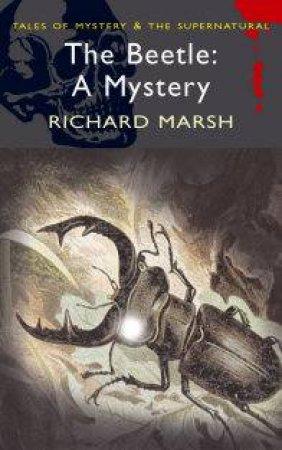 Beetle: A Mystery by MARSH RICHARD