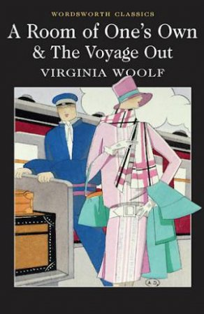 Room of One's Own & The Voyage Out by WOOLF VIRGINIA