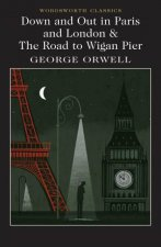 Down And Out In London And Paris  The Road To Wigan Pier