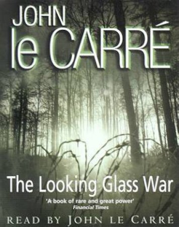 The Looking Glass War - Cassette by John le Carre
