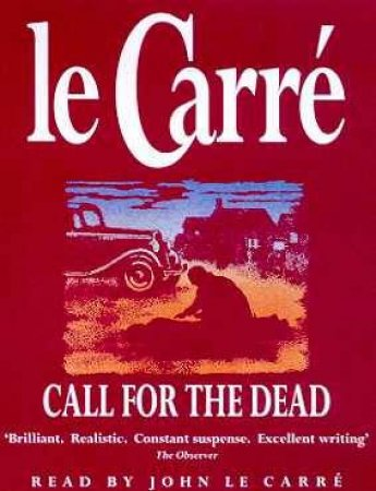 Call For The Dead - Cassette by John le Carre
