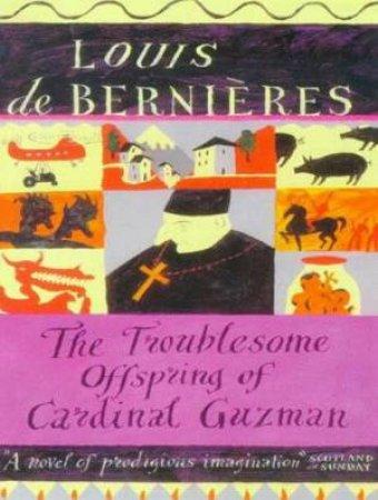 The Troublesome Offspring Of Cardinal G - Cassette by Louis de Bernieres