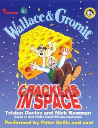 Wallace & Gromit: Crackers In Space - Cassette by Tristan Davies & Nick Newman