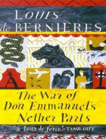 The War Of Don Emmanuel's Nether Parts - Cassette by Louis de Bernieres
