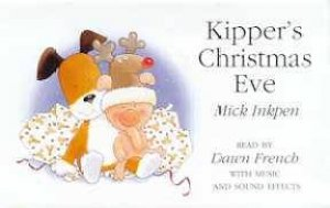 Kipper's Christmas Eve - Book & Tape by Mick Inkpen