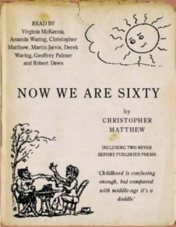 Now We Are Sixty - Cassette by Christopher Matthew