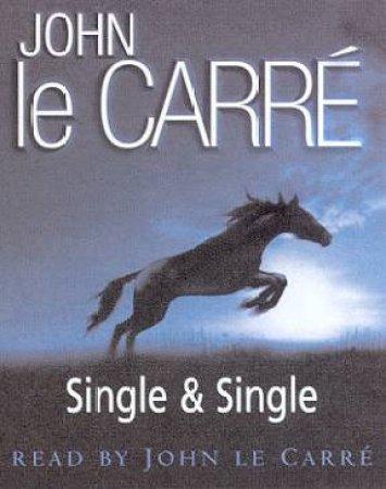 Single & Single - Cassette by John le Carre