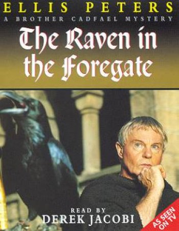 The Raven In The Foregate - Cassette by Ellis Peters