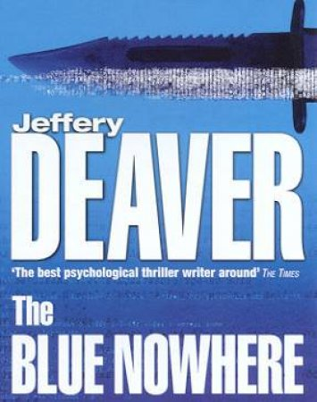 The Blue Nowhere - Cassette by Jeffery Deaver
