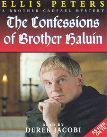 The Confessions Of Brother Haluin - Cassette by Ellis Peters