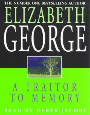 An Inspector Lynley Novel: A Traitor To Memory - Cassette by Elizabeth George