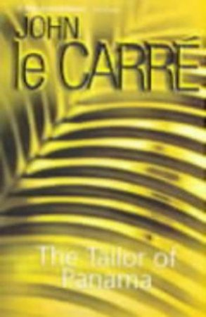 The Tailor Of Panama - Cassette by John le Carre