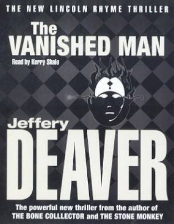 A Lincoln Rhyme Thriller: The Vanished Man - Cassette by Jeffery Deaver
