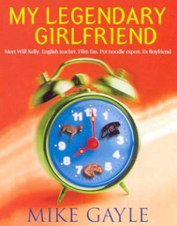 My Legendary Girlfriend - CD by Mike Gayle