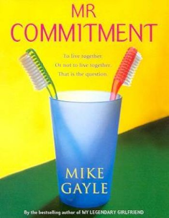 Mr Commitment - CD by Mike Gayle