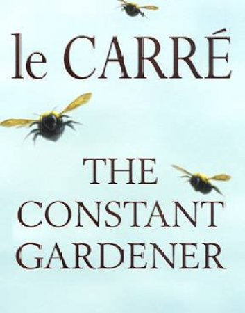 The Constant Gardener - CD by John le Carre