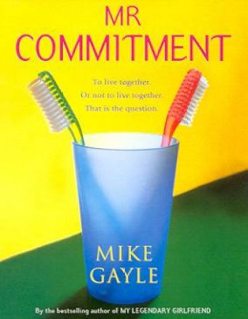 Mr Commitment - Cassette by Mike Gayle