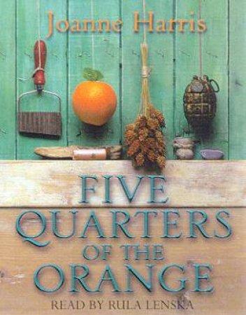 Five Quarters Of The Orange - Cassette by Joanne Harris