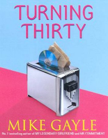 Turning Thirty - Cassette by Mike Gayle