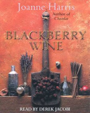Blackberry Wine - Cassette by Joanne Harris