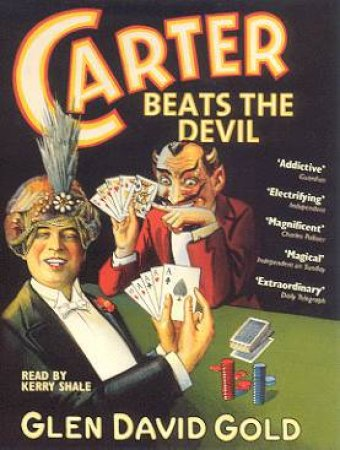 Carter Beats The Devil - Cassette by Glen David Gold