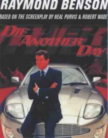 Die Another Day  - Cassette by Raymond Benson