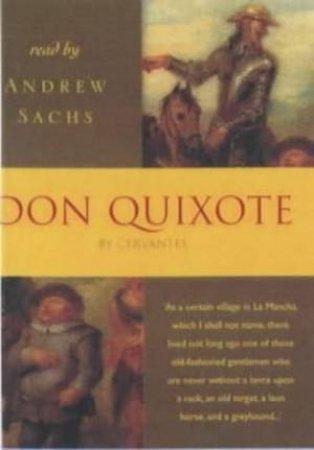Hodder Audio Classics: Don Quixote - Cassette by Miguel De Cervantes