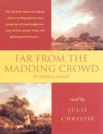 Hodder Audio Classics: Far From The Madding Crowd - Cassette by Thomas Hardy